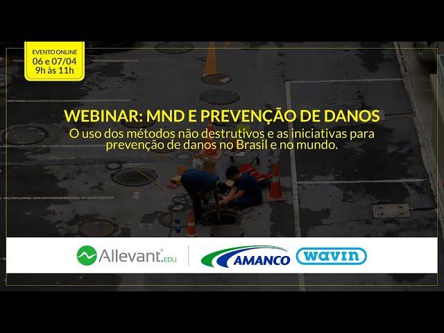 WEBINAR: MND e Prevenção de Danos - 1º Dia