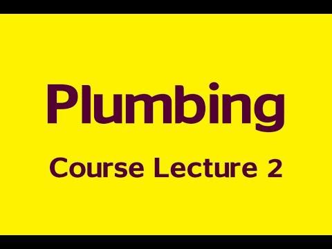 Plumbing Course Lecture 2/  المحاضرة الثانية من دورة تصميم شبكات الصحى الداخلى