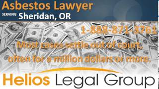 Sheridan Asbestos Lawyer & Attorney - Oregon