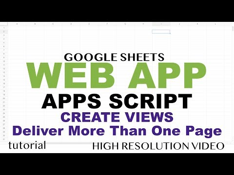 Create Views (Pages) In Web App - Google Apps Script Web App Tutorial - Part 7