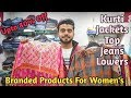 Branded products For Women's | Kurti | Jackets | Top | Jean's Upto 80% Off