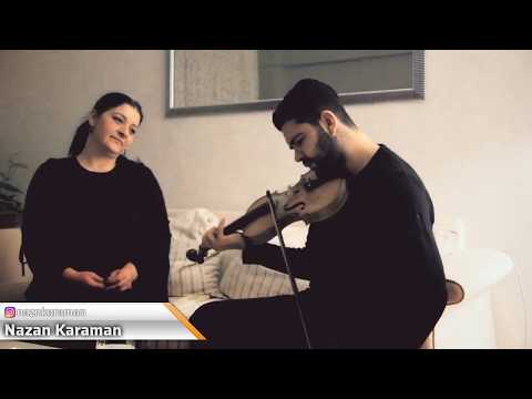 Nazende Sevgilim   Nazan Karaman&Arda Göbekcioğlu (cover)