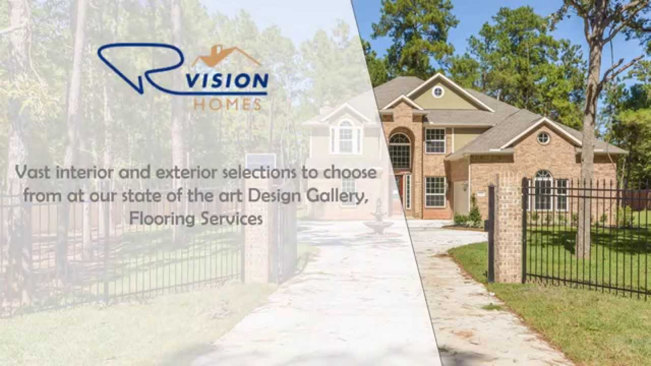 RVision Homes (281) 844-2887 Home builder in Magnolia TX - YouTube