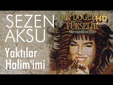 Sezen Aksu - Yaktılar Halim'imi (Official Audio)
