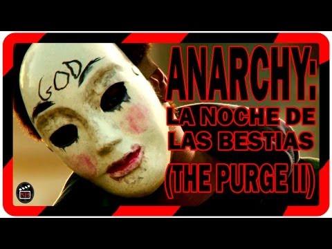 Pelicula: Anarchy: La noche de las bestias (the purge 2) II Trailer final español the purge 2