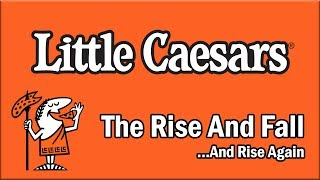 Little Caesars - The Rise and Fall...And Rise Again