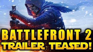 star wars battlefront 2 2017 news trailer finally teased and in the works it s happening