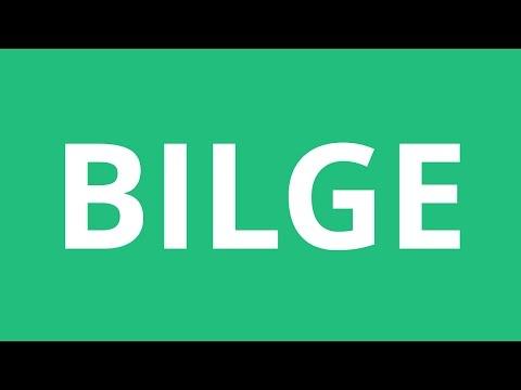 How To Pronounce Bilge - Pronunciation Academy