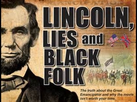 Was Lincoln a Racist?