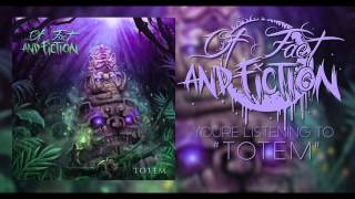 """Totem"" by Of Fact and Fiction (Official Album Track)"