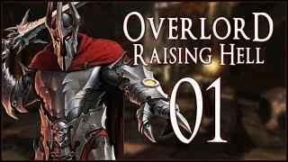 EVIL HAS AWOKEN - Overlord: Raising Hell - Ep.01!