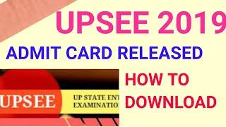 UPSEE 2019 ADMIT CARD!! HOW TO DOWNLOAD UPSEE ADMIT CARD 2019
