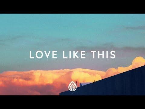 Download Lagu  Lauren Daigle ~ Love Like This s Mp3 Free