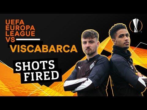 UEFA Europa League VS ViscaBarca: Shots Fired