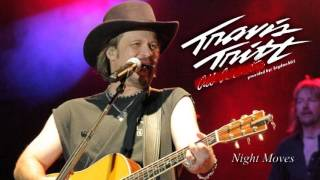 Travis Tritt - Night Moves (live) - Audio Only