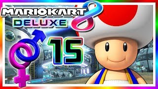 MARIO KART 8 DELUXE # 15 🎈 Let's Talk About Sex! [HD60] Let's Play Mario Kart 8 Deluxe