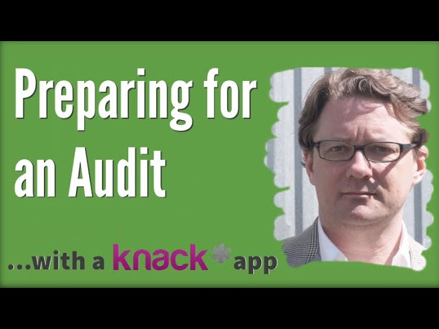 Preparing for an Audit with a Knack App