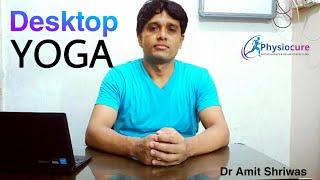 Desktop Yoga, Office Yoga, Workpakce Yoga Sequence, Chair Yoga, Desktop Exercises #Desktopyoga #Yoga