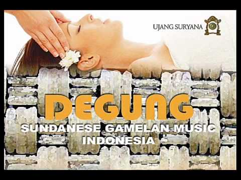 Ujang Suryana: Degung Sundanese Music for Spa and Relaxation