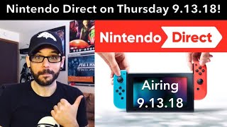 New Nintendo Direct coming TODAY 9.13.18! | Ro2R