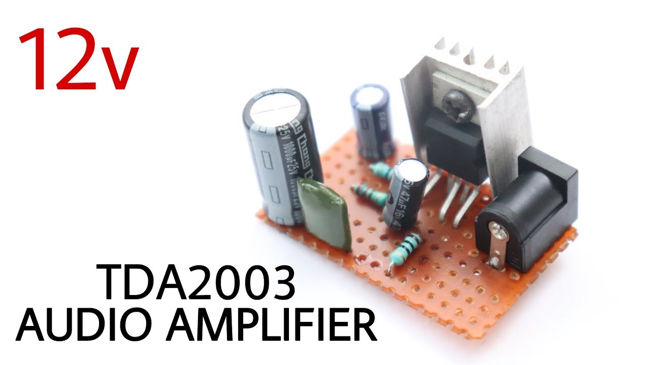 How To Make A Powerful Amplifier With Ic Tda 2003 Build Your Own 10watt Power Using An