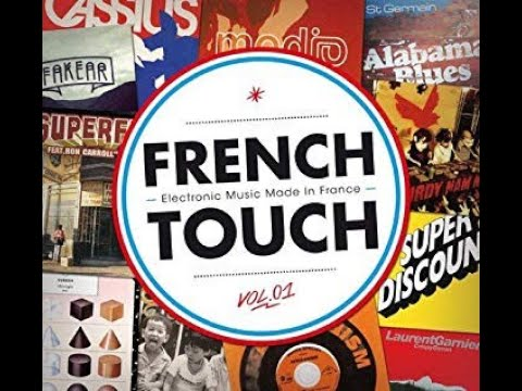 BEST FRENCH TOUCH CLASSIC & FRENCH HOUSE MUSIC