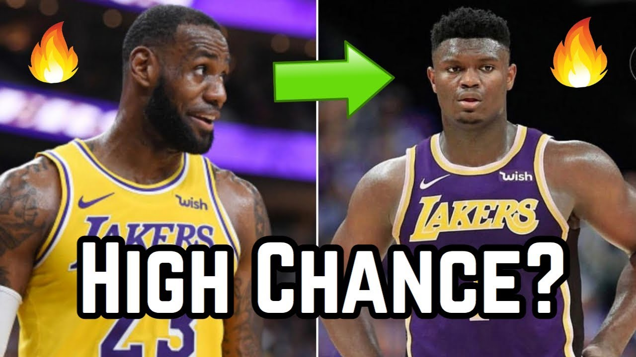 cb5158353462 The Los Angeles Lakers (High ) Chance at Zion Williamson!