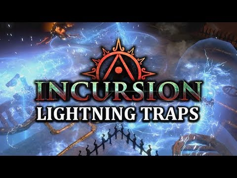 PATH Of EXILE INCURSION: Lightning Spire Trap, Lightning Trap & Bear Trap Preview