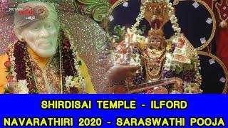 Saraswathi Pooja – Shirdi Sai Temple – Ilford – London | Navarathiri 2020 | Britain Tamil Bhakthi