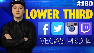 Vegas Pro 14: How To Make Awesome Lower Thirds - Tutorial #180 Video