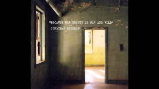 jonathan richman because her beauty is raw and wild