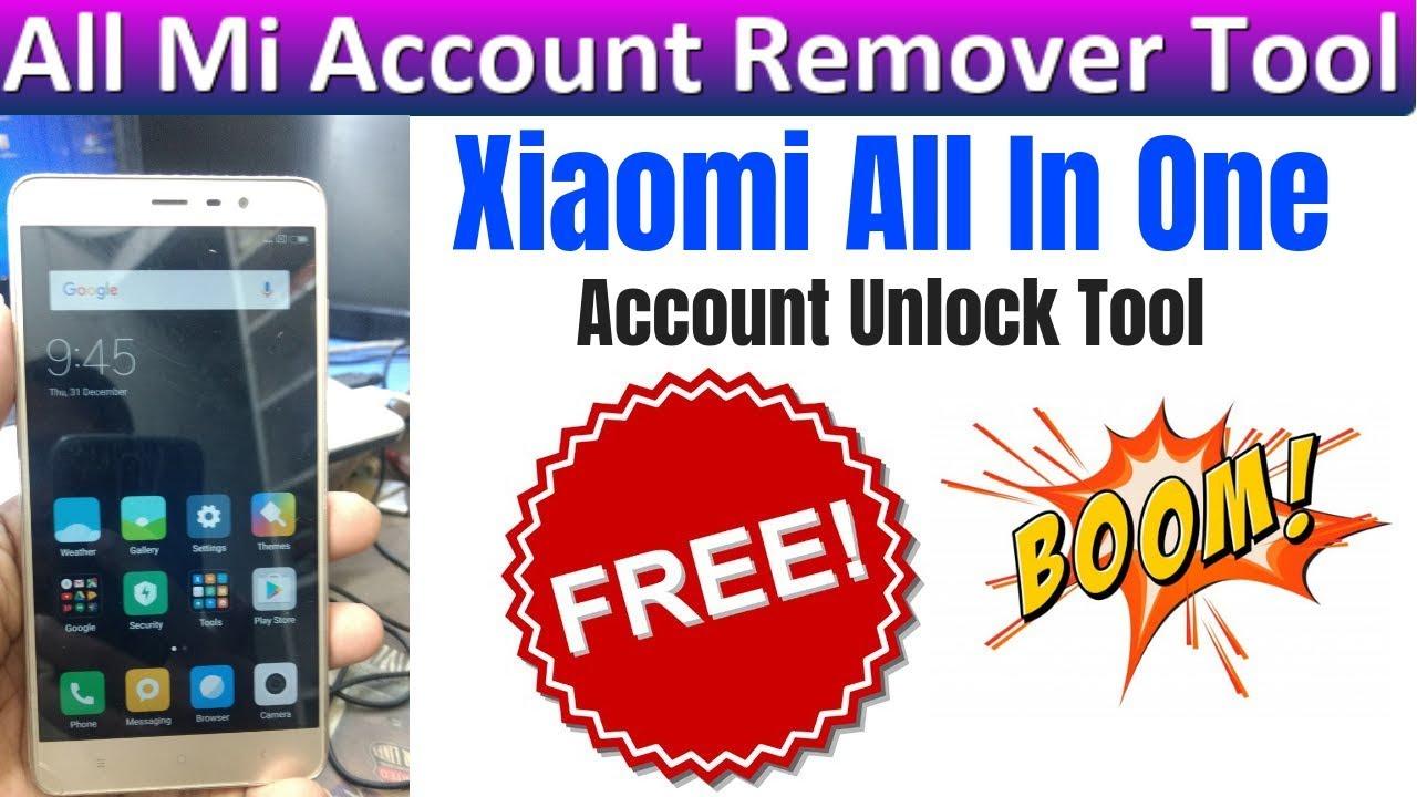 Mi Account Unlock Tool for Pc All Mi Account Remover Tool