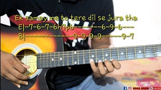 Ek Samay me to tere dil se juda tha guitar tabs    tab lesson