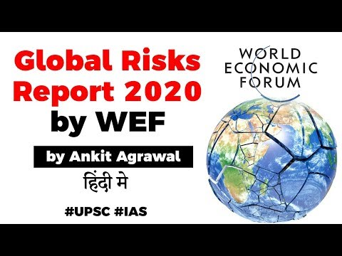 Global Risks Report 2020 by World Economic Forum, What are the biggest threats to our world? #UPSC