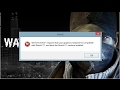 how to fix WATCH DOGS directx 11 ERROR 100 working