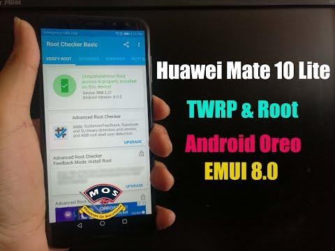 Root Huawei Mate 10 Lite Oreo Android 8 0