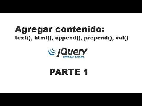 Tutorial jQuery 1 - Agregar contenido (text, html, append, prepend, val)