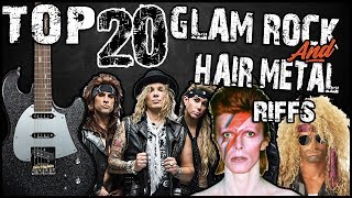 Top 20 Glam Rock & Hair Metal riffs