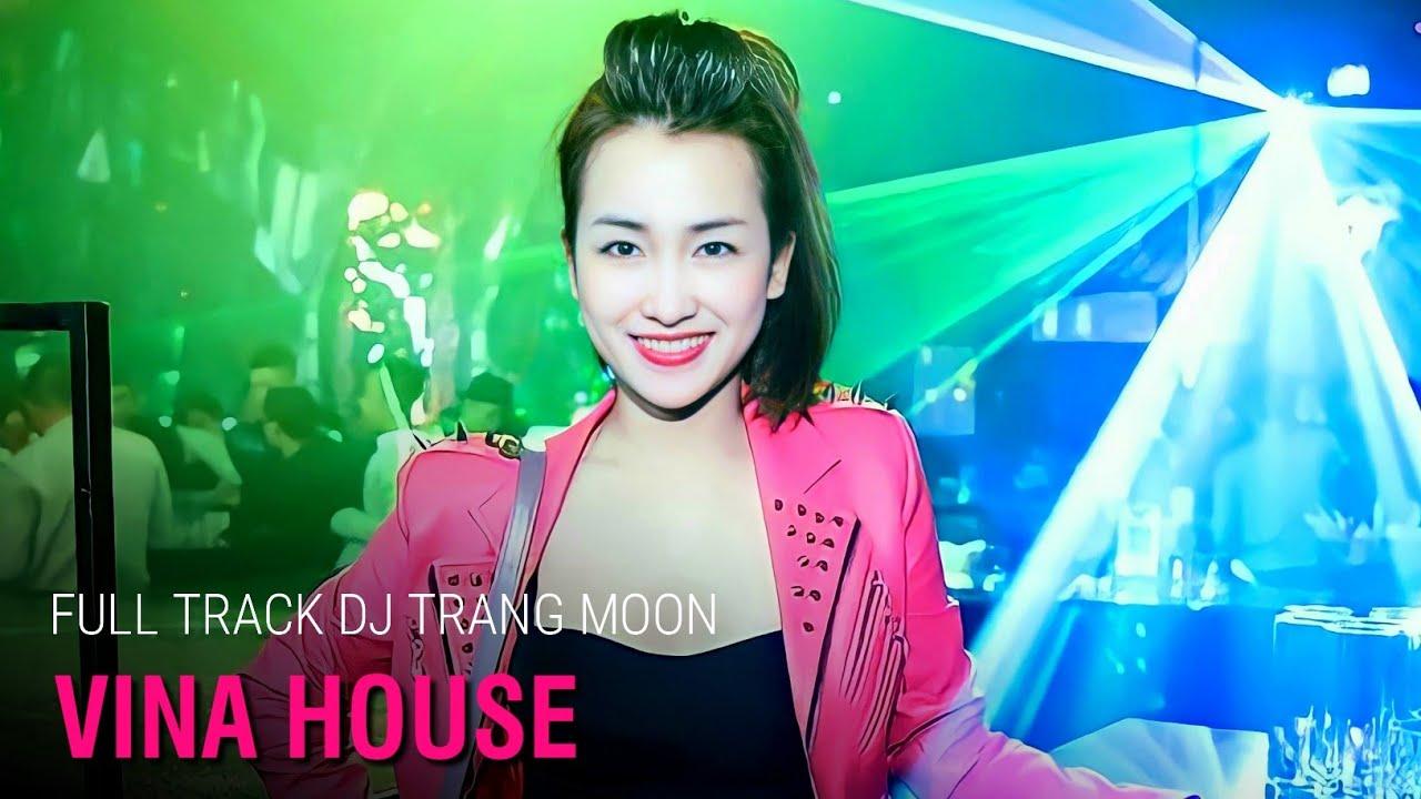 Nonstop DJ Trang Moon 2019 Tổng Hợp Các Màn Biểu Diễn Bốc Lửa Trong Bar
