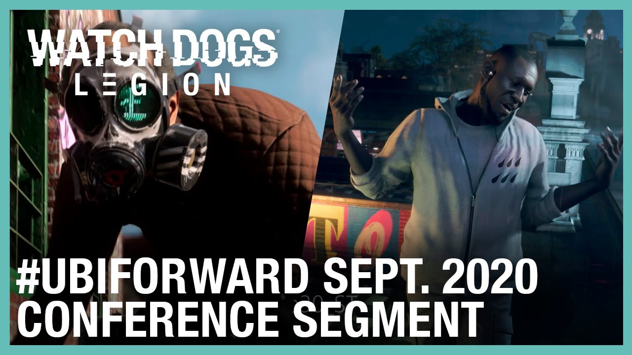Watch Dogs: Legion: Ubisoft Forward Segment – September 2020 | Ubisoft