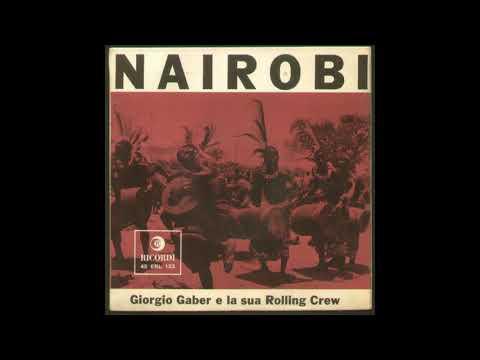 Giorgio Gaber E La Sua Rolling Crew – Nairobi - EP COMPLETO - 1959