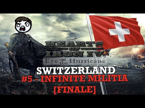 Hearts of Iron 4: Eye of a Hurricane - Swiss #5 - Infinite