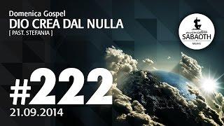 Domenica Gospel @ Milano | Dio crea dal nulla - Pastore Stefania | 21.09.2014
