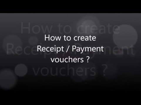 How to create receipt or payment vouchers ? - YouTube - create a receipt of payment