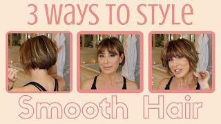 3 Ways to Style Smooth Hair | Dominique Sachse