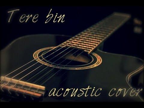 Tere Bin | Bas Ek Pal | Acoustic Cover | Yash Roda