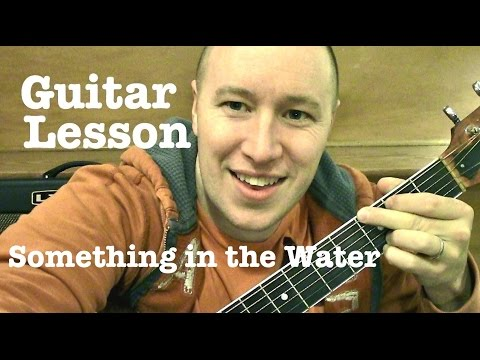 Something in the Water ★ Guitar Lesson ★ TUTORIAL ★ Carrie Underwood
