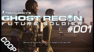 Let´s Play Together Ghost Recon Future Soldier #001 - Auf neuer Mission [HD]