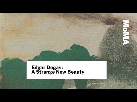 Preview | Edgar Degas: A Strange New Beauty | MoMA LIVE