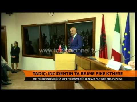 Tadiç: Incidentin ta bëjmë pikë kthese - Top Channel Albania - News - Lajme